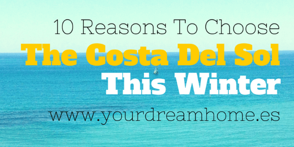 10 reasons to choose the Costa del Sol this winter