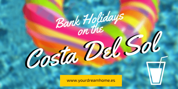 Bank Holidays On The Costa Del Sol
