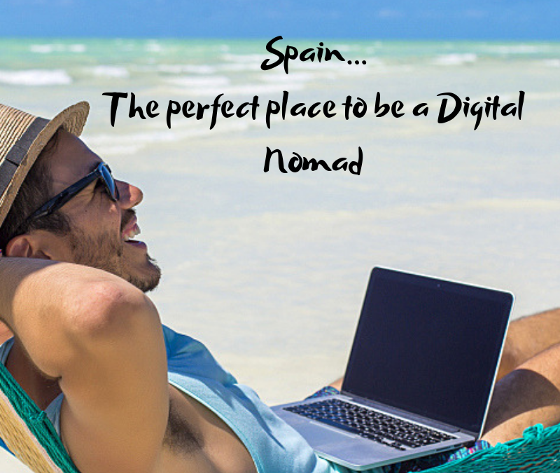 Spain the perfect place to be a Digital Nomad