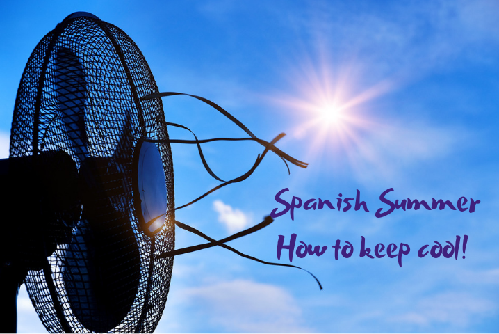 Spanish summer – how to stay cool