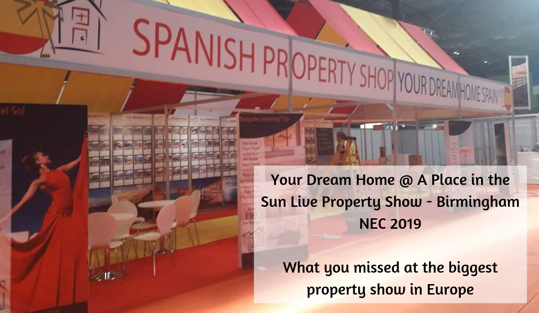 A Great Weekend at A Place in the Sun Live Property show in Birmingham